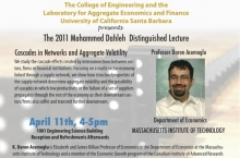 2011 Mohammed Dahleh Distinguished Lecture - Cascades in Networks and Aggregate Volatility - Prof. Daron Acemoglu